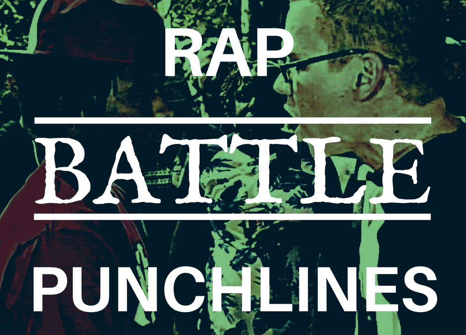 Rap Battle Punchlines And Lyrics That Rhyme